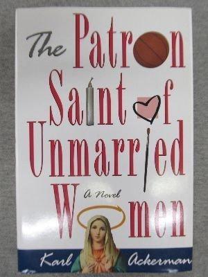 9780312110376: The Patron Saint of Unmarried Women