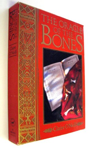 The Oracle of the Bones/Book With Casting Bones and Casting Map Cloth: O'Neil, Claire