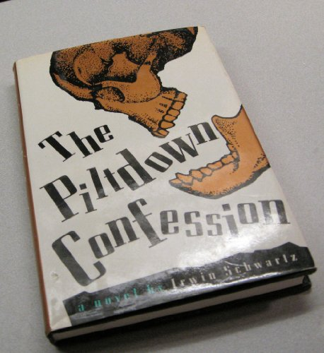 9780312110437: The Piltdown Confession: A Novel