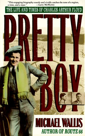9780312110468: Pretty Boy: The Life and Times Of Charles Arthur Floyd