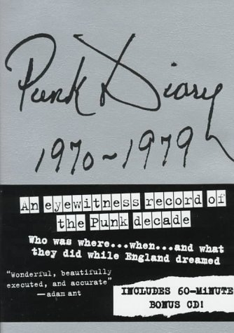 9780312110482: Punk Diary, 1970-1979: The Ultimate Complete Day-By-Day Reference Guide to Punk
