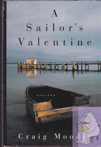 9780312110536: A Sailor's Valentine: Stories