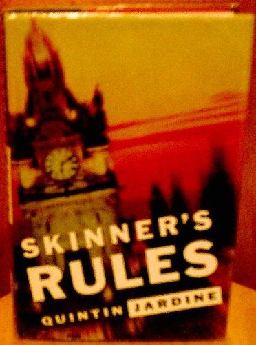 9780312110666: Skinner's Rules