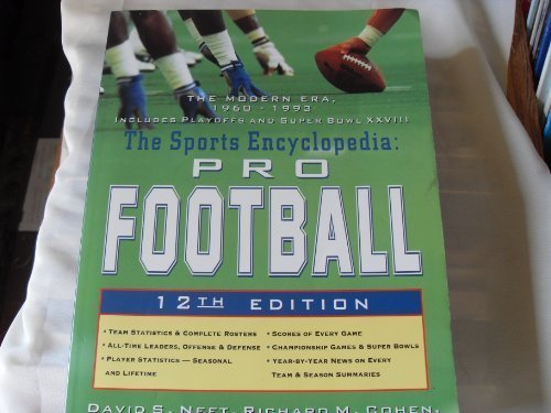 The Sports Encyclopedia: Pro Football : The: David S. Neft,