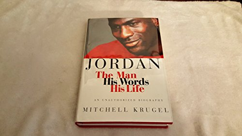 9780312110901: Jordan: The Man, His Words, His Life
