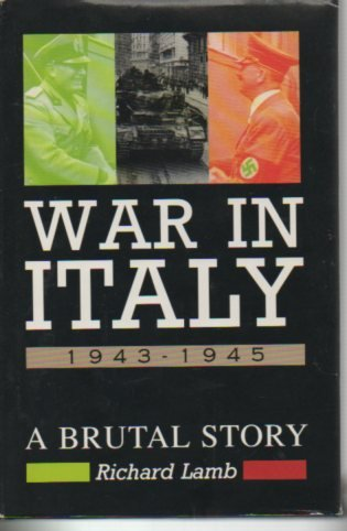 9780312110932: War in Italy 1943-1945: A Brutal Story