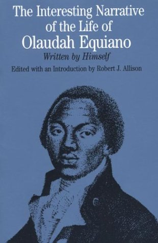 The Interesting Narrative of the Life of Olaudah Equiano: Written by Himself (Bedford Series in H...