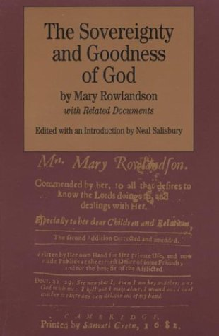9780312111519: The Sovereignty and Goodness of God: With Related Documents (Bedford Series in History and Culture)