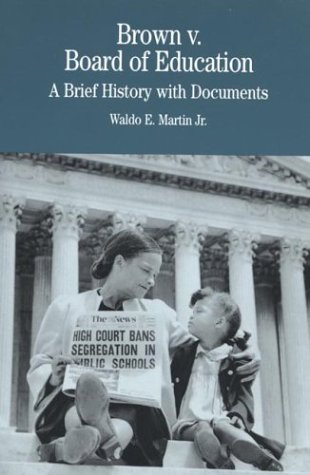 9780312111526: Brown v. Board of Education: A Brief History with Documents (The Bedford Series in History and Culture)