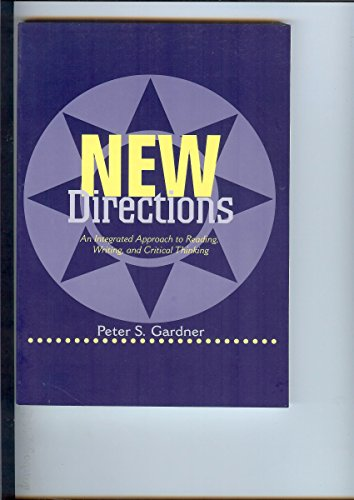 9780312112165: New Directions: An Integrated Approach to Reading, Writing, and Critical Thinking