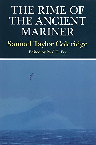 THE RIME OF THE ANCIENT MARINER: Coleridge, Samuel Taylor; Fry, Paul H. (editor)