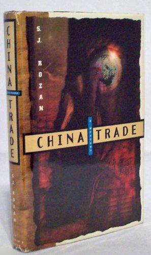 China Trade (Lydia Chin, Bill Smith Mystery): Rozan, S. J.