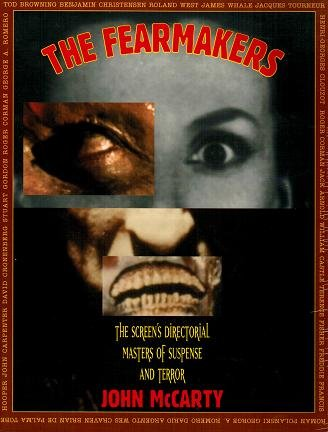 9780312112721: The Fearmakers: The Screen's Directorial Masters of Suspense and Terror