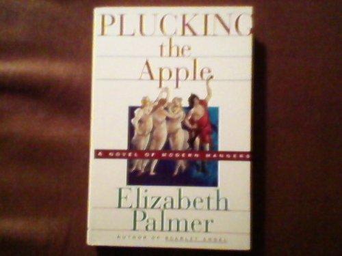 9780312113261: Plucking the Apple