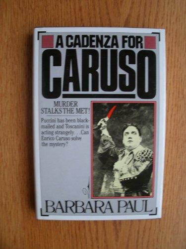 A Cadenza for Caruso - Murder Stalks: Paul, Barbara