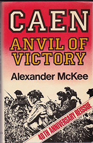 CAEN : Anvil of Victory: McKee, Alexander