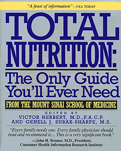 Total Nutrition: The Only Guide You'll Ever: Herbert MD F.A.C.P.,