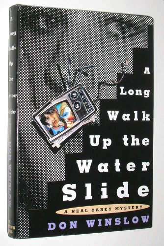 9780312113896: A Long Walk Up the Water Slide: A Neal Carey Mystery