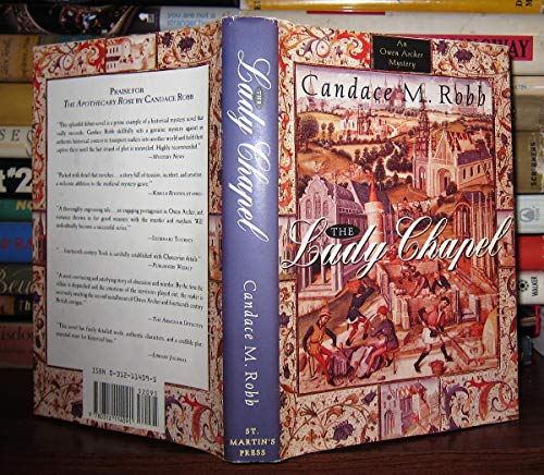The Lady Chapel (Signed First Edition): Candace M. Robb