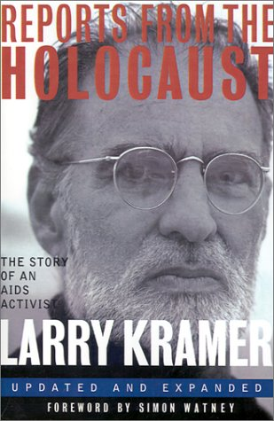 9780312114190: Reports from the Holocaust: The Story of an AIDS Activist (Stonewall Inn editions)
