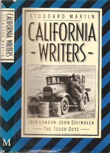 9780312114329: California Writers: Jack London, John Steinbeck, the Tough Guys