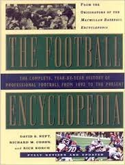 The Football Encyclopedia: The Complete History of Professional Football from 1892 to the Present: ...