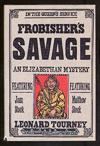 9780312114374: Frobisher's Savage: A Joan and Matthew Stock Mystery