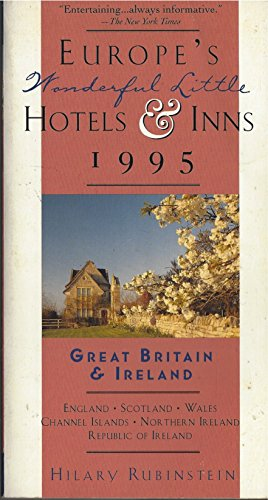 9780312114428: Europe's Wonderful Little Hotels & Inns, 1995: Great Britain & Ireland