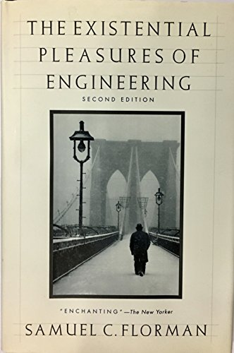 9780312114497: The Existential Pleasures of Engineering