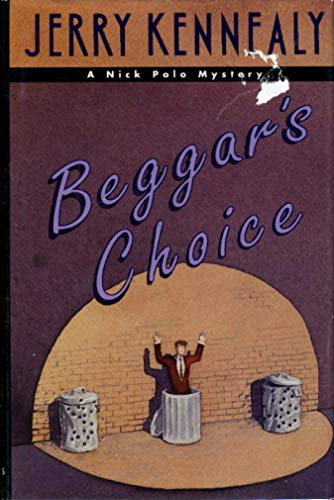 Beggar's Choice: A Nick Polo Mystery: Kennealy, Jerry