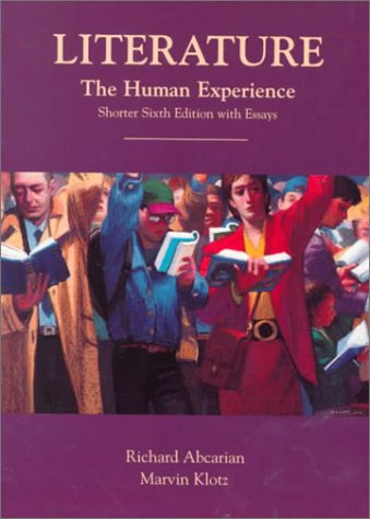 9780312115203: Literature: The Human Experience, Shorter Sixth Edition With Essays