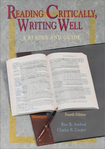 9780312115258: Reading Critically, Writing Well: A Reader and Guide