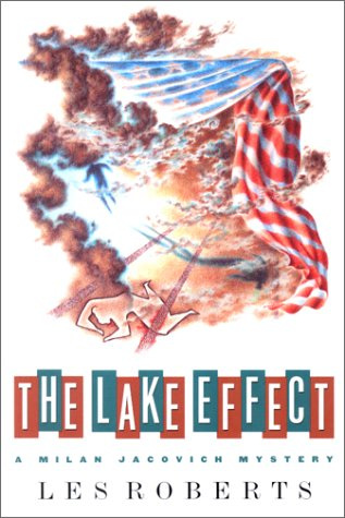 9780312115371: The Lake Effect (A Milan Jacovich Mystery)