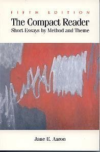 9780312115654: The Compact Reader: Short Essays by Method and Theme
