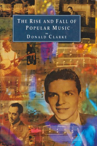 9780312115739: The Rise and Fall of Popular Music