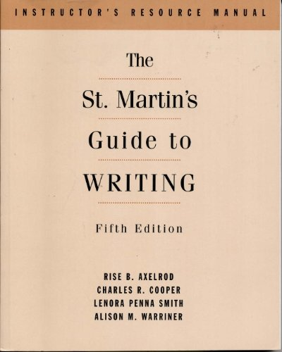9780312116408: Instructor's Resource Manual for The St. Martin's Guide to Writing, 5th edition