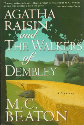 9780312117382: Agatha Raisin and the Walkers of Dembley