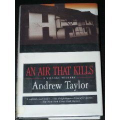 An Air That Kills: Taylor, Andrew