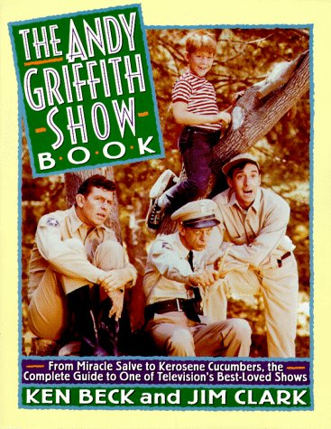 The Andy Griffith Show Book: From Miracle Salve to Kerosene Cucumbers : The Complete Guide to One of Televisions Best-Loved Shows 9780312117412 The Andy Griffith Show is one or America's perennial TV favorites. It hasn't left the air--thanks to reruns--in the 35 years since its debut and is one of the most-watched programs in syndication. With fabulous cast photos, a color photo insert and a rip-roaring introduction, this special anniversary edition is a must-have for fans of the show.