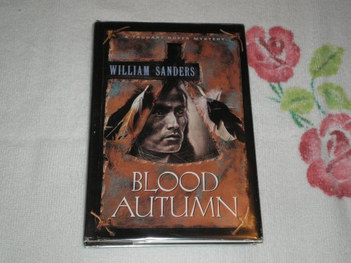 9780312117559: Blood Autumn: A Taggart Roper Mystery