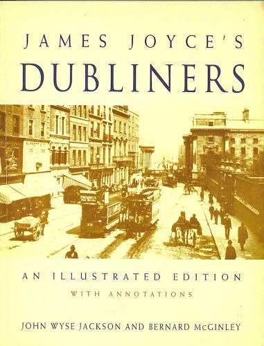 James Joyce's Dubliners: An Illustrated Edition With: James Joyce