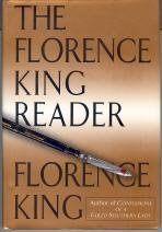 The Florence King Reader: King, Florence
