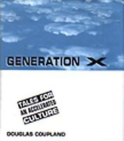9780312118143: Generation X: Tales for an Accelerated Culture