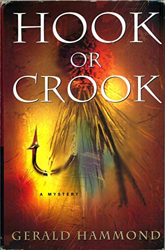 Hook or Crook. By Gerald Hammond.