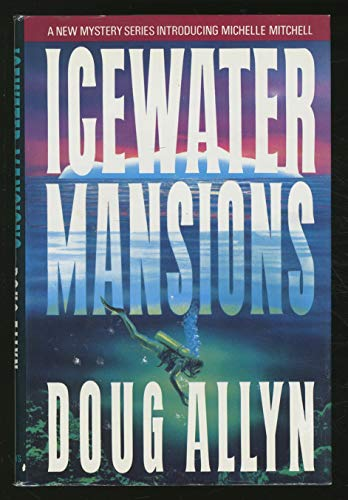 9780312118297: Icewater Mansions
