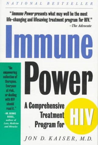9780312118310: Immune Power: The Comprehensive Healing Program for HIV