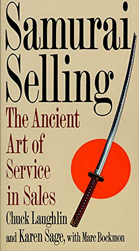 9780312118853: Samurai Selling: The Ancient Art of Modern Service