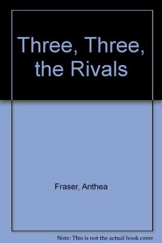 9780312119027: Three, Three, the Rivals