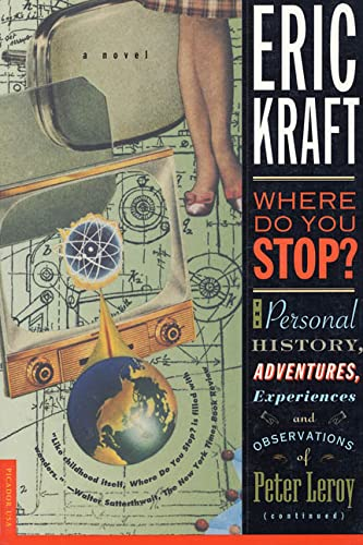 Where Do You Stop?: The Personal History, Adventures, Experiences, and Observations of Peter Leroy ...