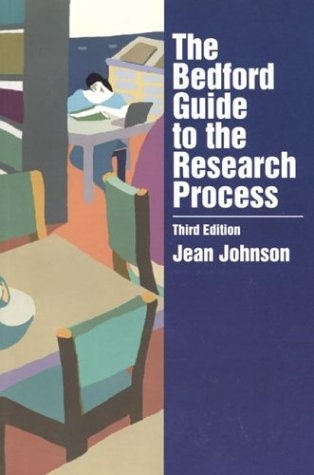 9780312119676: The Bedford Guide to the Research Process